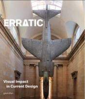 Vente livre :  Erratic ; visual impact in current design  - Robert Klanten