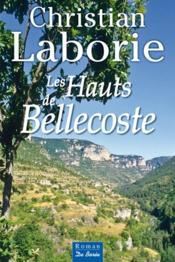 Hauts De Bellecoste (Les)  - Christian Laborie
