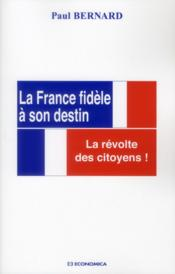 Vente  France Fidele A Son Destin (La)  - Bernard/Paul