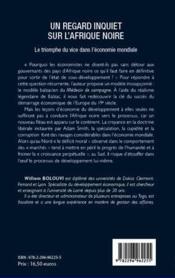 Un regard inquiet sur l'Afrique noire ; le triomphe du vice dans l'économie mondiale - 4ème de couverture - Format classique
