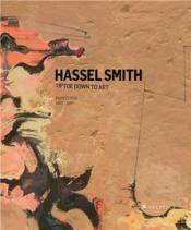 Hassel Smith - Paintings 1937-1997 /Anglais - Couverture - Format classique