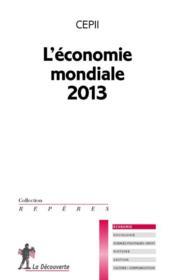 L'économie mondiale (édition 2013) - Couverture - Format classique
