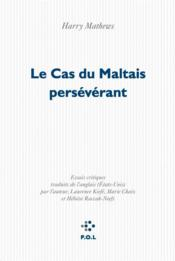 Vente  Le cas du Maltais persévérant  - Harry Mathews
