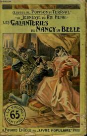 La Jeunesse Du Roi Henri. Tome 2 : Les Galanteries De Nancy La Belle. Collection Le Livre Populaire N° 2. - Couverture - Format classique