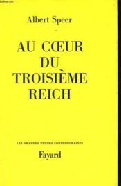 Au Coeur Du Troisieme Reich. - Couverture - Format classique