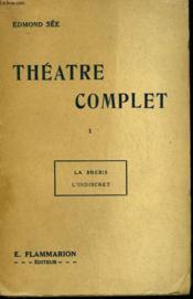 Theatre Complet. Tome 1 : La Brebis Suivi De L'Indiscret. - Couverture - Format classique