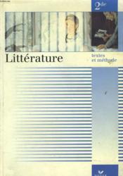 LITTERATURE 2de. TEXTES ET METHODES. - Couverture - Format classique
