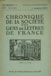 CHRONIQUE DE LA SOCIETE DES GENS DE LETTRES DE FRANCE N°3, 90e ANNEE ( 3e TRIMESTRE 1955) - Couverture - Format classique