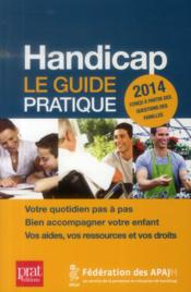 Handicap 2014 ; le guide pratique  - Collectif