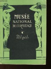 Musee National De L'Ermitage - Petit Guide - Couverture - Format classique