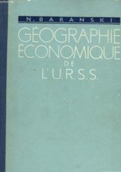 Geographie Economique De L'U.R.S.S. - Couverture - Format classique