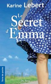 Vente  Le secret d'Emma  - Karine Lebert