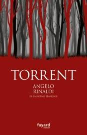 Vente livre :  Torrent  - Angelo Rinaldi