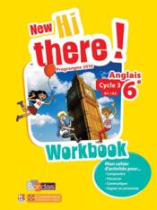 Vente livre :  New hi there! ; anglais ; 6e ; workbook de l'élève ; programme 2016  - Collectif - Catherine Winter - Daniel Leclercq