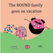 Vente livre :  The round family goes on vacation  - Val