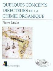Quelques Concepts Directeurs De La Chimie Organique - Intérieur - Format classique