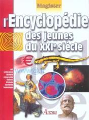Encyclopedie Des Jeunes Du Xxi E Siecle - Couverture - Format classique