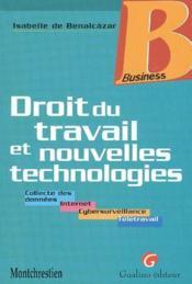 Droit du travail et nouvelles technologies - Couverture - Format classique