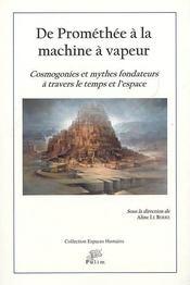 De Promethee A La Machine A Vapeur - Intérieur - Format classique