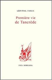 Premiere Vie De Tancrede - Couverture - Format classique