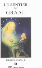 Le sentier du Graal ; ou le retour de Perceval - Couverture - Format classique