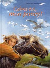 Calme-toi, mon poney! - Intérieur - Format classique