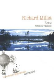 Eesti ; notes sur l'Estonie  - Richard Millet