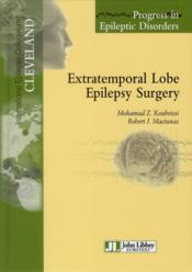 Vente livre :  Progress in epileptic disorders ; extratemporal lobe epilepsy surgery  - Mohamad Z. Koubeissi - Robert Maciunas