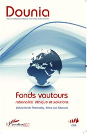 Vente livre :  Dounia N.5 ; Fonds Vautours ; Rationalité, Ethique Et Solutions ; Vulture Funds : Rationality, Ethics And Solutions  - Dounia