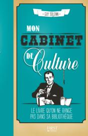 Mon cabinet de culture  - Guy Solenn