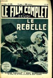 Le Film Complet Du Jeudi N° 1120 - 11e Annee - La Rebelle - Couverture - Format classique