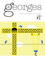 Vente livre :  MAGAZINE GEORGES ; grue  - Collectif - Magazine Georges