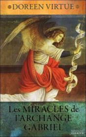 Vente  Les miracles de l'archange Gabriel  - Doreen Virtue