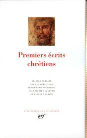 Premiers écrits chrétiens - Couverture - Format classique