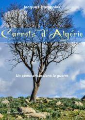 Carnets d'Algérie ; un séminariste dans la guerre - Couverture - Format classique