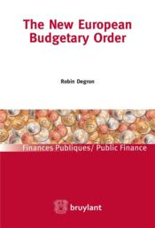 Vente livre :  The new european budgetary order  - Robin Degron