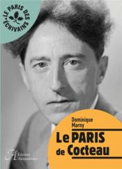 Vente  Le Paris de Cocteau  - Dominique Marny