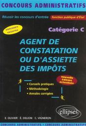 Agent De Constatation Ou D'Assiette Des Impots Categorie C Nouvelle Edition Concours Externe - Intérieur - Format classique