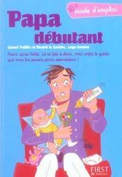 Papa Debutant Mode D'Emploi - Intérieur - Format classique