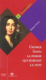 George Sand, La Femme Qui Ecrivait La Nuit - Intérieur - Format classique