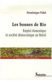 Les bonnes de rio ; emploi domestique et société démocratique au brésil - Intérieur - Format classique