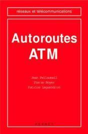 Autoroutes atm (coll. reseaux et telecommunications) - Couverture - Format classique