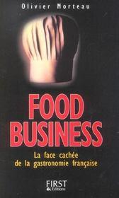 Food Business. La Face Cachée De La Gastronomie Française - Intérieur - Format classique