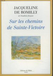 Sur les chemins de la Sainte-Victoire - Couverture - Format classique