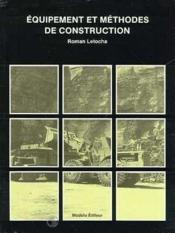 Equipement Et Methodes De Construction - Couverture - Format classique
