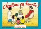 Chantons en famille ; livret - Couverture - Format classique