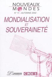 Nouveaux Mondes T.11 ; Mondialisation Et Sa Souverainete - Intérieur - Format classique