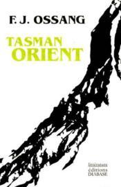 Tasman Orient - Couverture - Format classique
