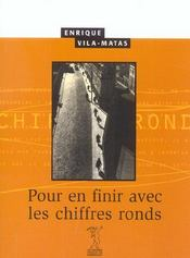 Pour En Finir Avec Les Chiffres Ronds - Intérieur - Format classique