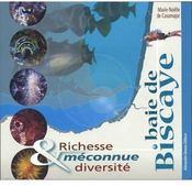 Baie de biscaye ; richesse et diversité méconnue - Couverture - Format classique